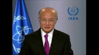 Message from Yukiya Amano, Director General of the International Atomic Energy Agency