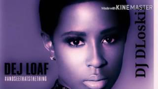 Dej Loaf Hey There Ft Future Screwed & Chopped DJ DLoskii