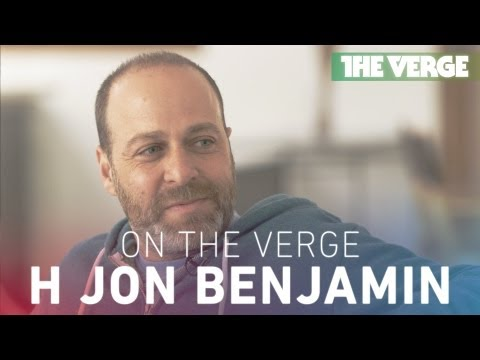 On The Verge:  with voice actor H Jon Benjamin Archer, Bob's Burgers