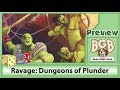 PREVIEW: Ravage: Dungeons of Plunder