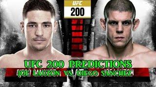 UFC 200 JOE LAUZON VS. DIEGO SANCHEZ  PREDICTIONS
