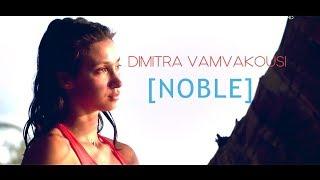 Survivor Greece Turkey 2019 Δήμητρα Dimitra Vamvakousi   NOBLE