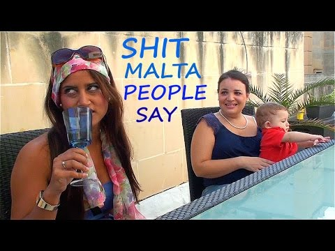 Shit Malta People Say (tal-pepé)