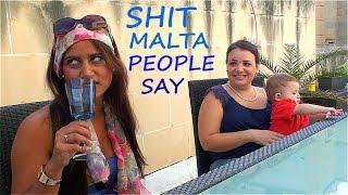 Shit Malta People Say (tal-pepé)