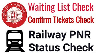 Railway Ticket PNR Status Check   Railway Tickets Waiting List Check Confirm Tickets