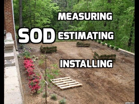 How to Measure Estimate and Install Sod and Turf