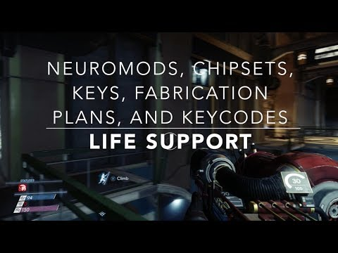 Life Support Ubicación Neuromods, Chipset, Fabrication Plans, Transcribes y llaves | Prey