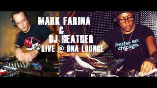 Mark Farina & DJ Heather Live @ DNA Lounge (Corrected Audio)