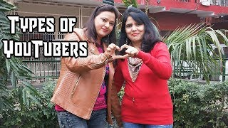 Types of Youtubers || Superb Sisters ||