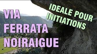 VIA FERRATA DU TICHODROME - NOIRAIGUE / NEUCHATEL - SUISSE / DÉBUTANTS - PEU DIFFICILE