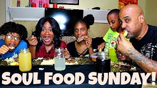 SOUL FOOD SUNDAY!! MUKBANG/ COOKING SHOW (FAMILY EDITION)
