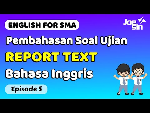 pembahasan-soal-report-text-bahasa-inggris-tanpa-baca-semua-text-|-eps.-5-|-joesin