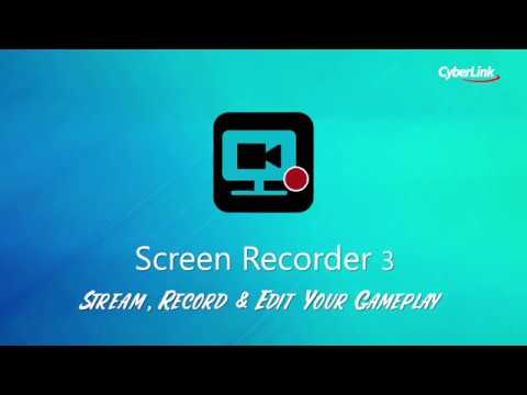 Introducing Screen Recorder 3 by CyberLink - Introducing Screen Recorder 3 by CyberLink
