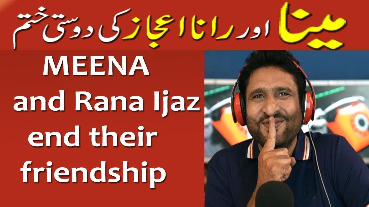 Download meena and rana ijaz ki dosti khatam