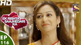 Ek Rishta Saajhedari Ka - एक रिश्ता साझेदारी का - Episode 116 - 24th January, 2017