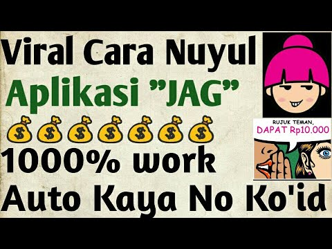 Viral Cara Nuyul/Ngepet Aplikasi JAG 100% Work No HOAX Terbukti Membayar