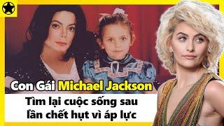 Con Gái Michael Jackson – Tìm Lại Cuộc Sống Sau Lần Chết Hụt Vì Áp Lực