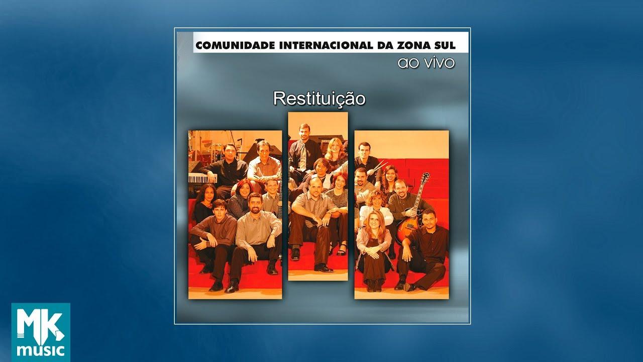 Comunidade Evangélica Internacional da Zona Sul - Restituição (CD COMPLETO) 6b5ad521be725