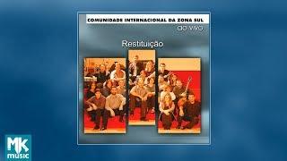 💿 Comunidade Evangélica Internacional da Zona Sul - Restituição (CD COMPLETO)