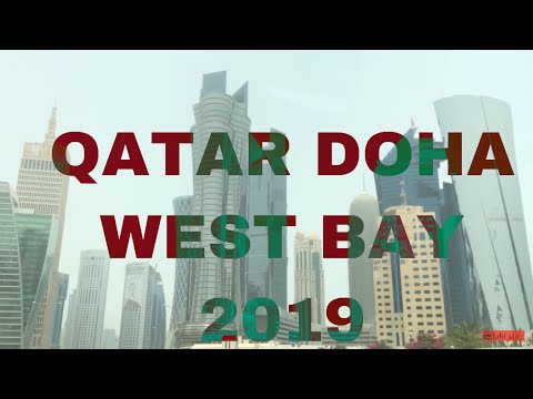 QATAR DOHA WEST BAY DRIVE IN 2018