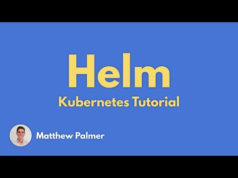 Helm and Kubernetes Tutorial - Introduction