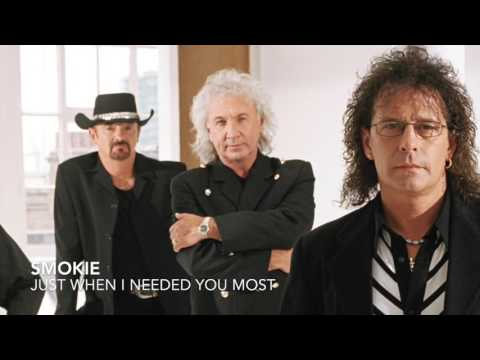 Smokie - Just When I Needed You Most