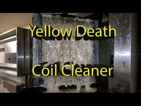 """Foaming """"Yellow Death"""" Coil Cleaner in Action!"""