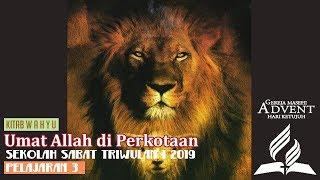 Sekolah Sabat Dewasa Triwulan 1 2019 Pelajaran 3 Umat Allah di Perkotaan (ASI)
