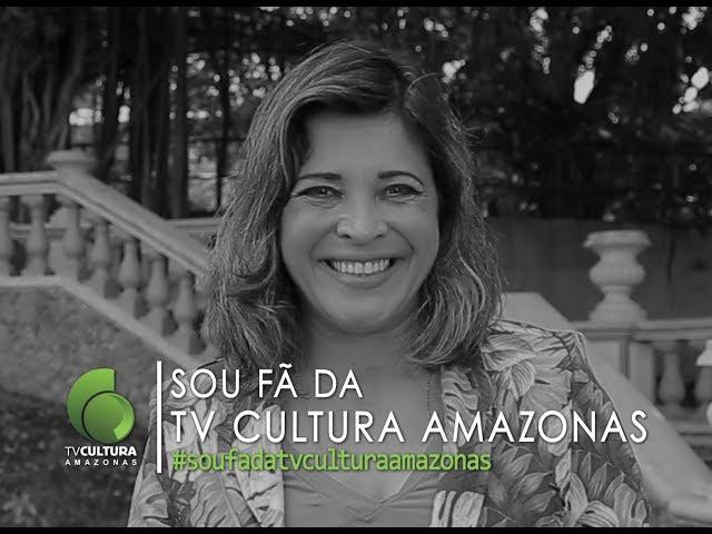 SOU FÃ DA TV CULTURA DO AMAZONAS #soufa - Vanessa Pimentel