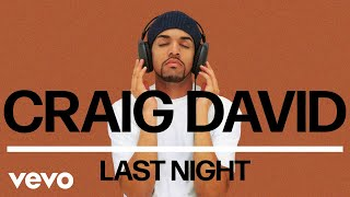 Craig David Last Night Audio.mp3