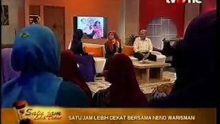 Neno Warisman Satu Jam Lebih Dekat Part2/4