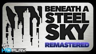 Beneath a Steel Sky Remastered - Gameplay HD - iPhone/iPad