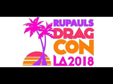 Vlog: RuPaul&39;s DragCon Los Angeles 2018