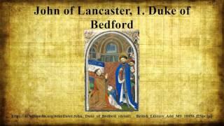 John of Lancaster, 1. Duke of Bedford