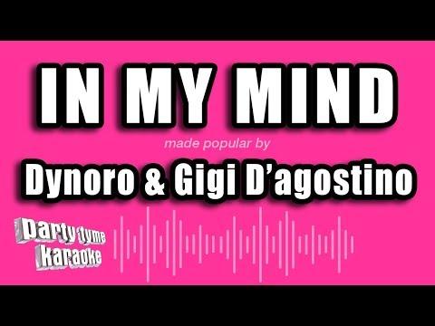Dynoro & Gigi D'agostino - In My Mind (Karaoke Version)