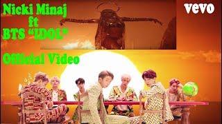 BTS ft Nicki Minaj 'IDOL'  [  ]  MV
