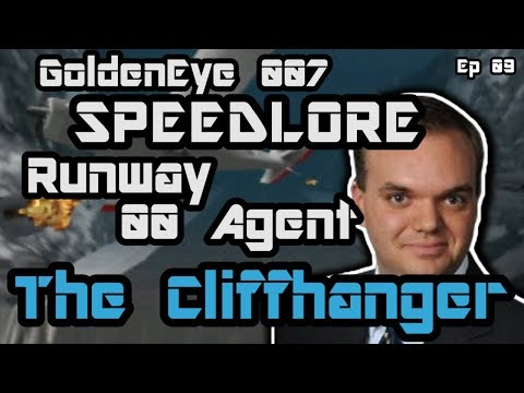 Runway 00 Agent (GoldenEye 007 SpeedLore - Episode 09: The Cliffhanger)