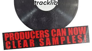Sample Clearance for Producers - Tracklib & Deborah Mannis Gardner (How To Clear a Sample in a Beat)