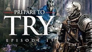 Prepare To Try: Dark Souls, Episode 19 - Knight Artorias