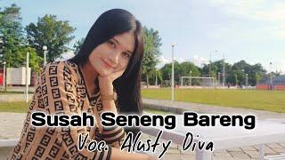 Download Alusty Diva - Susah Seneng Bareng