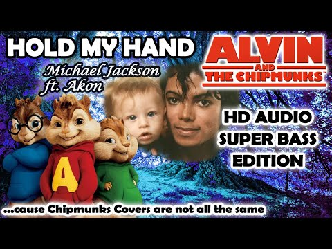Hold My Hand (Alvin And Chipmunks HD COVER) - Michael Jackson Ft. Akon - NO ROBOTIC VOICES