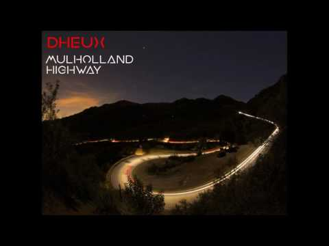 Dheux Mulholland Highway (Album Completo)