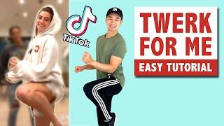 TWERK FOR ME (TUTORIAL) | TIKTOK DANCE