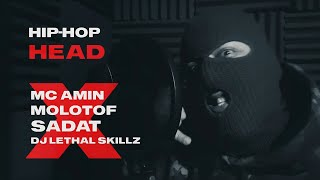 MC Amin - HipHop Head - Ft. Molotof, Sadat & Dj Lethal Skillz