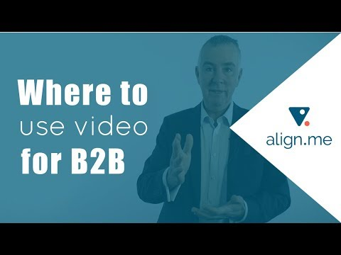 Where to Use Video for B2B