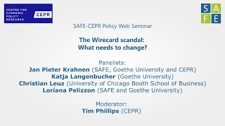 The leibniz institute for financial research safe and centre economic policy (cepr) organized a web seminar on:the wirecard scandal: what ne...