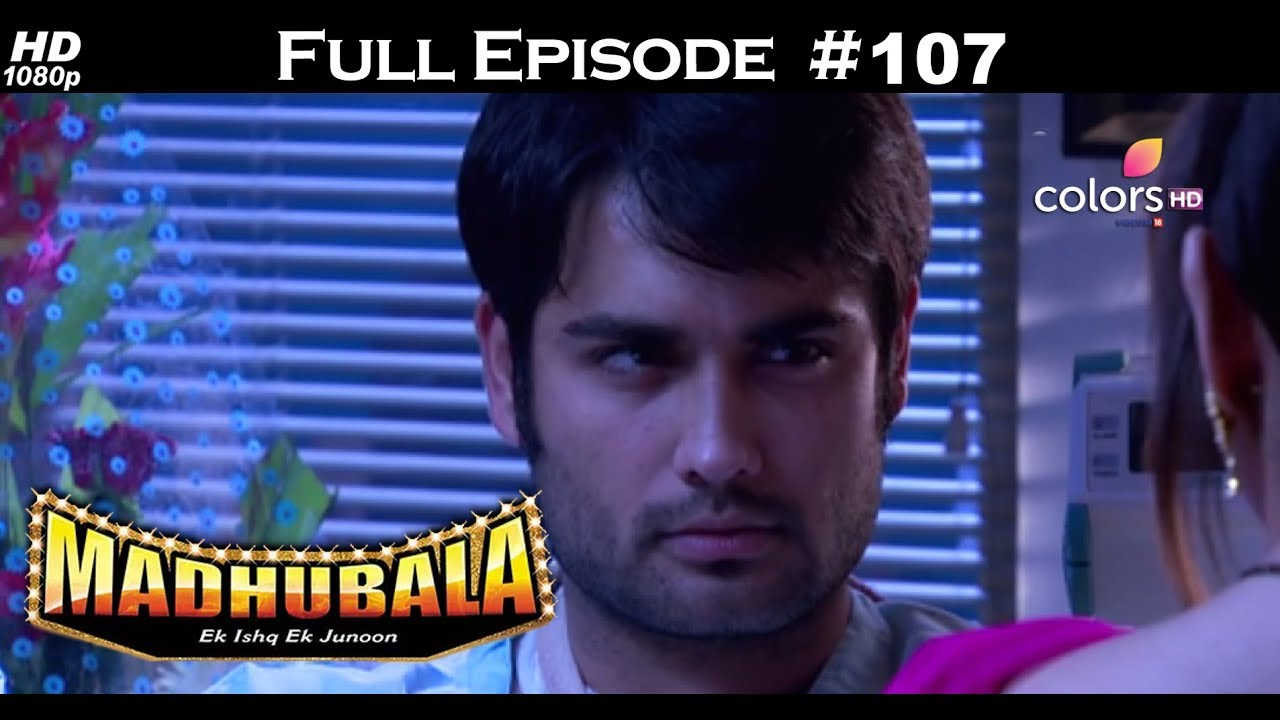 Madhubala - Full Episode 107 - With English Subtitles
