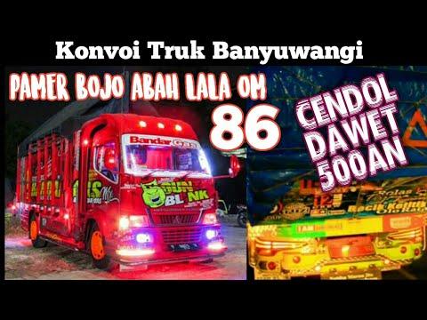 PAMER BOJO - (LIRIK VIDEO) CENDOL DAWET ABAH LALA Versi Konvoi Truk Banyuwangi