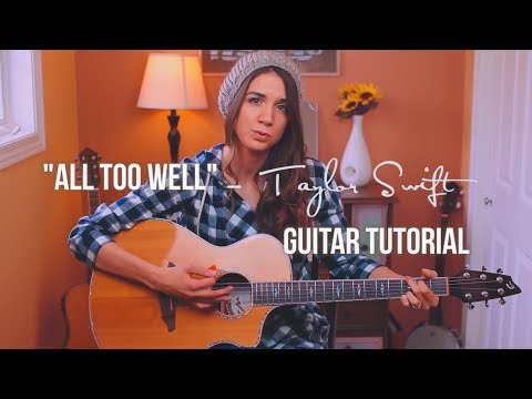All Too Well - Taylor Swift | Guitar Tutorial