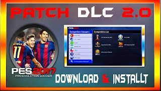 PES 2017 License Patch DLC 2.0 : Download & install For Pc
